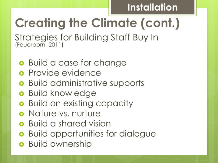 Creating the Climate (cont.)