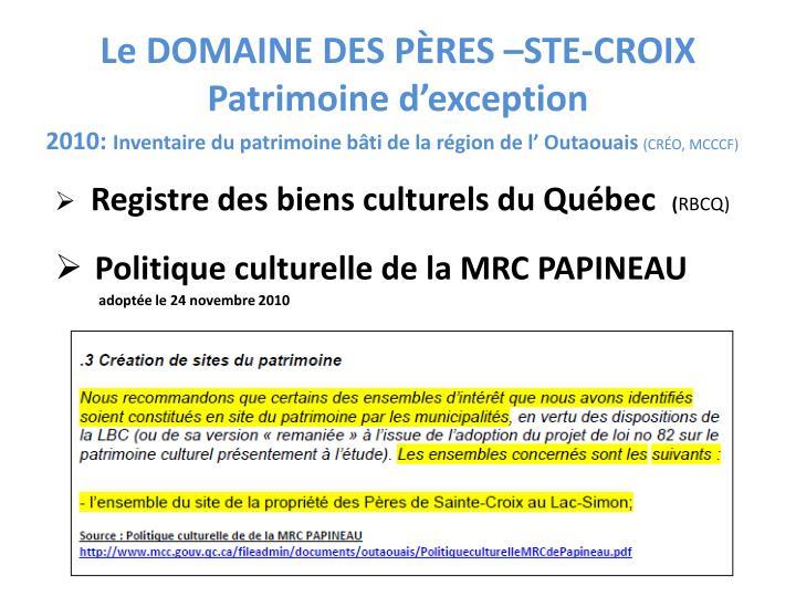 Le DOMAINE DES PÈRES –STE-CROIX