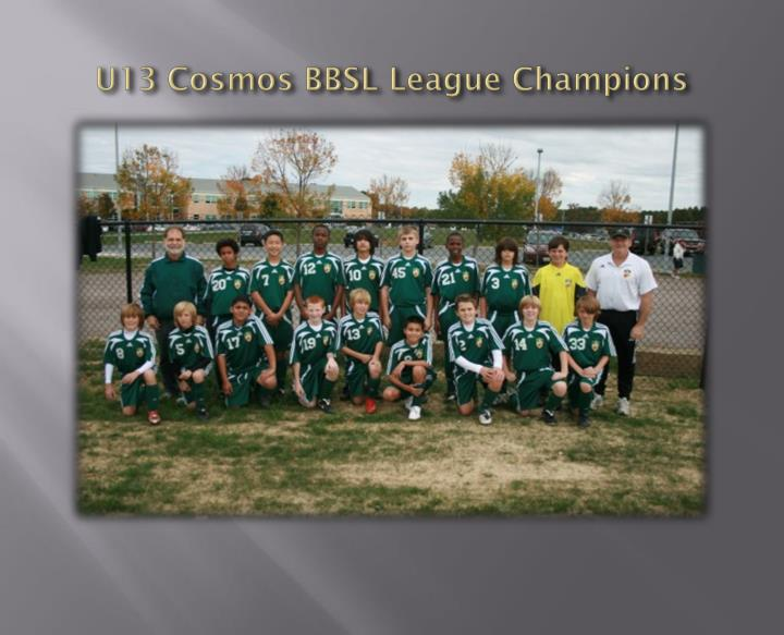 U13 Cosmos BBSL League Champions