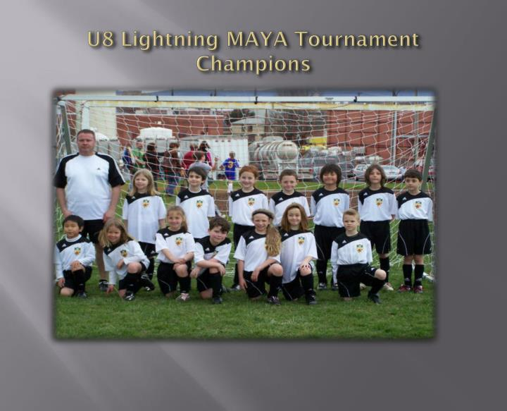 U8 Lightning MAYA Tournament Champions