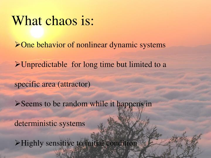 What chaos is:
