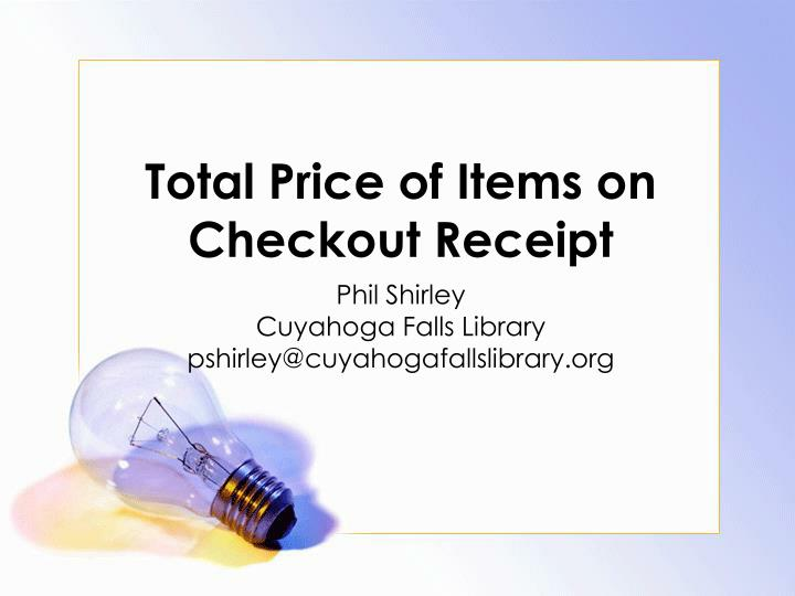Total price of items on checkout receipt