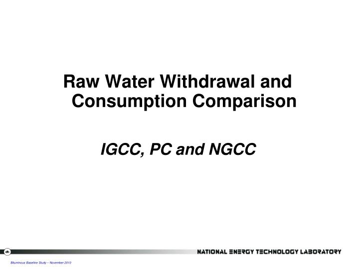 Raw Water Withdrawal and Consumption Comparison