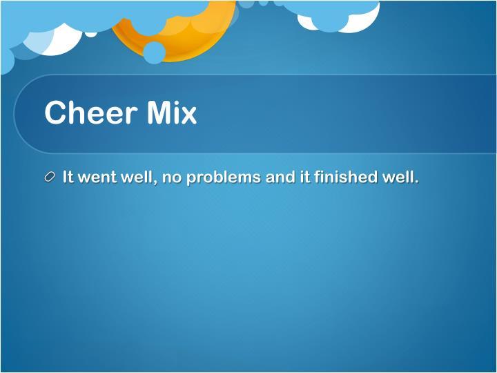Cheer Mix