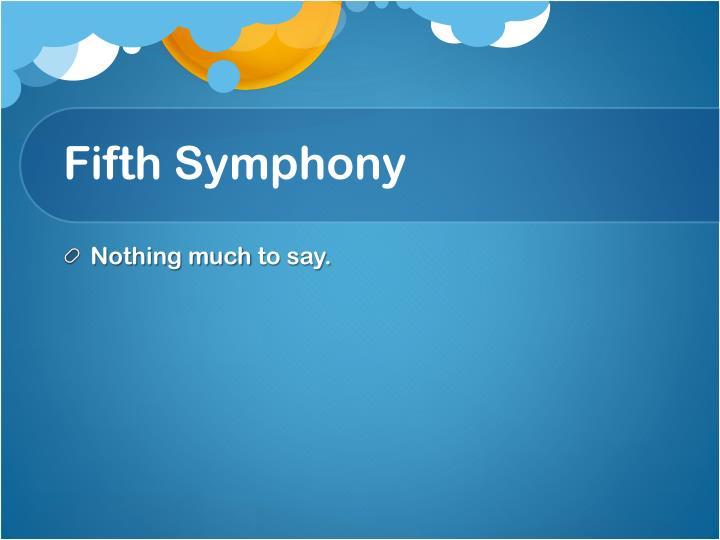 Fifth Symphony