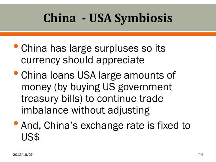 China  - USA Symbiosis
