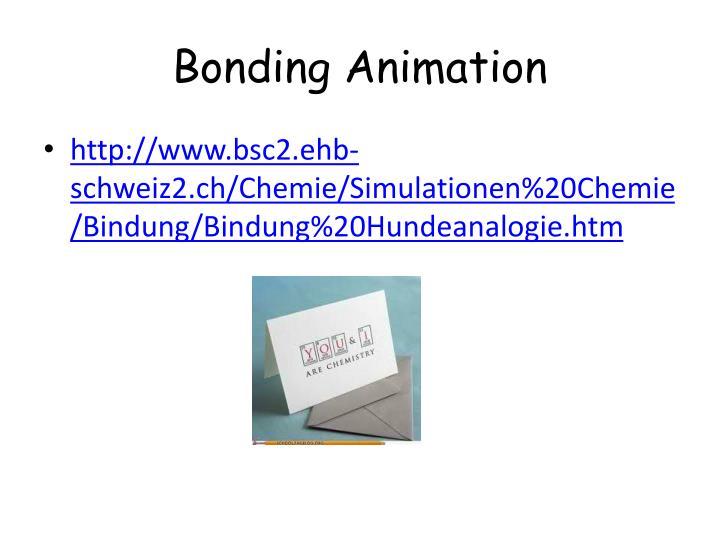 Bonding Animation