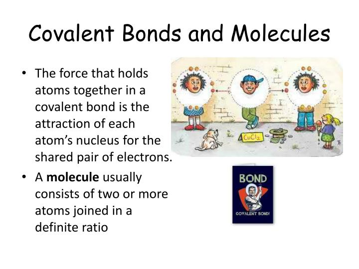 Covalent Bonds and Molecules