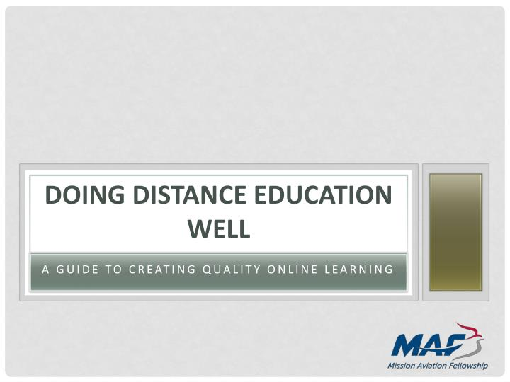 Doing distance education well