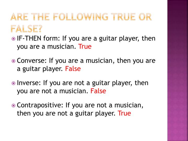 Are the following True or False?