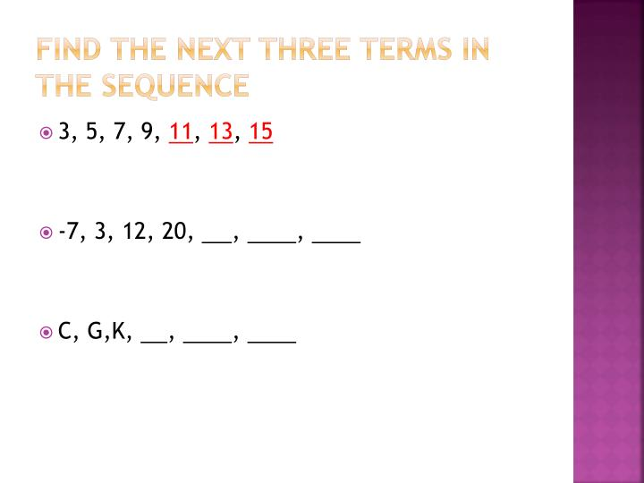 Find the next three terms in the sequence1