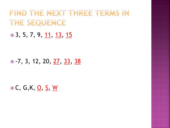 Find the next three terms in the sequence