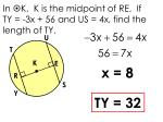 in k k is the midpoint of re if ty 3x 56 and us 4x find the length of ty