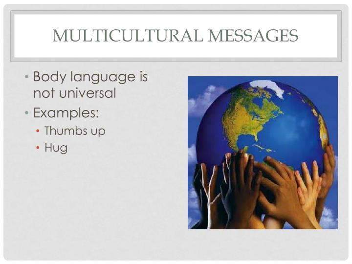 Multicultural messages