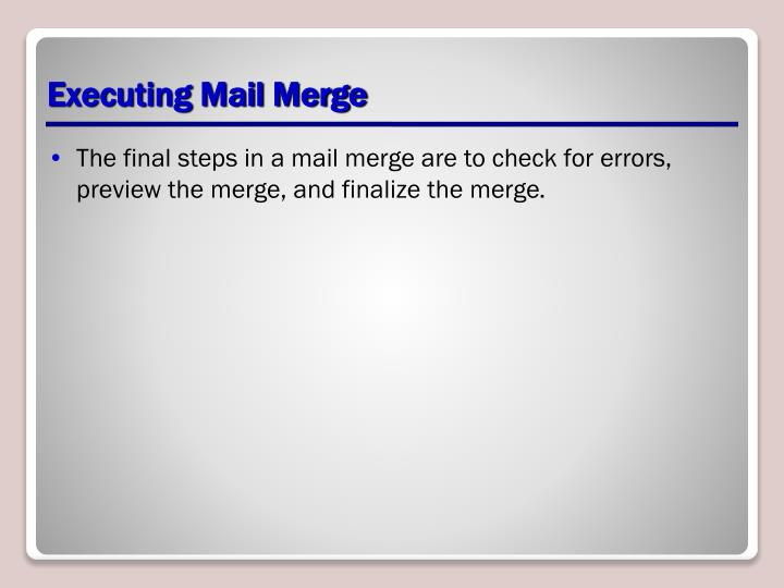 Executing Mail Merge