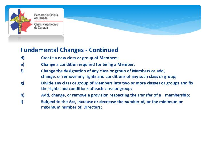 Fundamental Changes - Continued