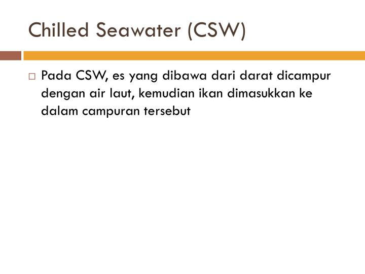Chilled Seawater (CSW)