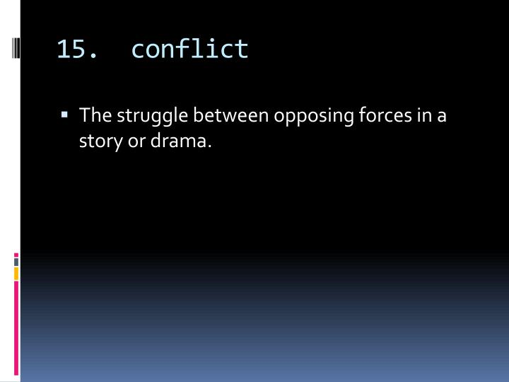 15.  conflict