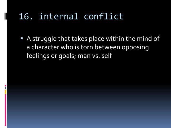 16. internal conflict