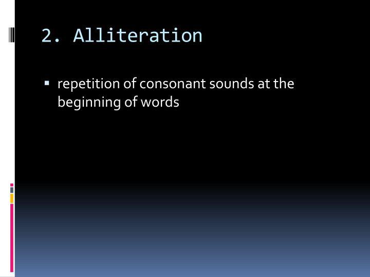2. Alliteration