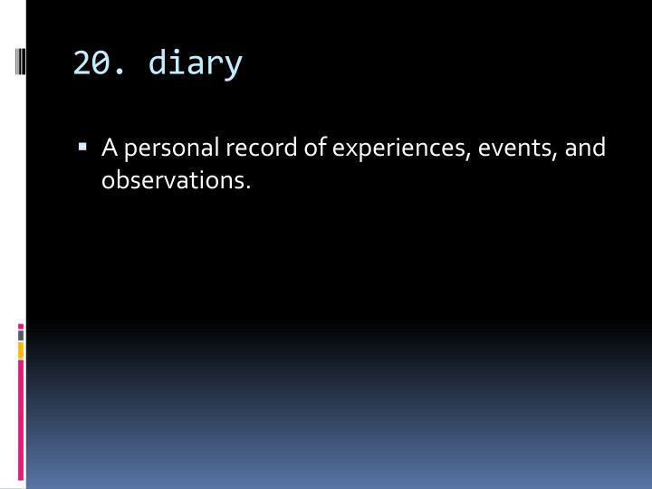 20. diary