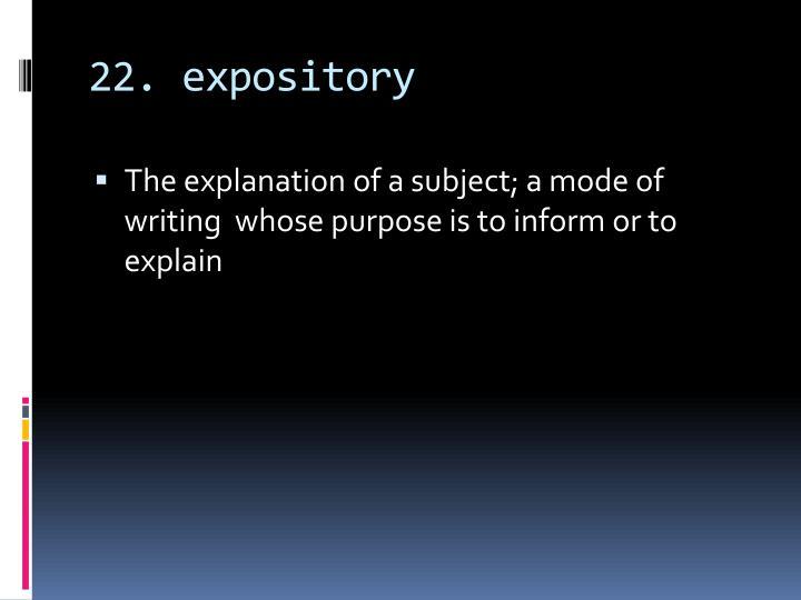 22. expository