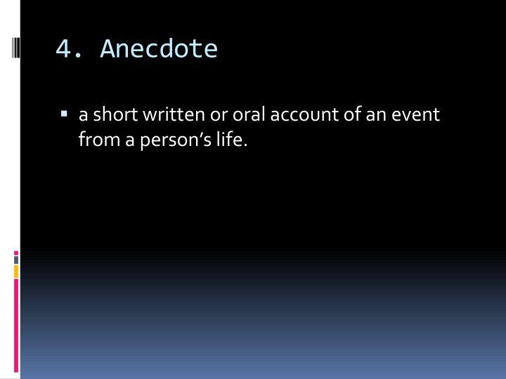 4. Anecdote