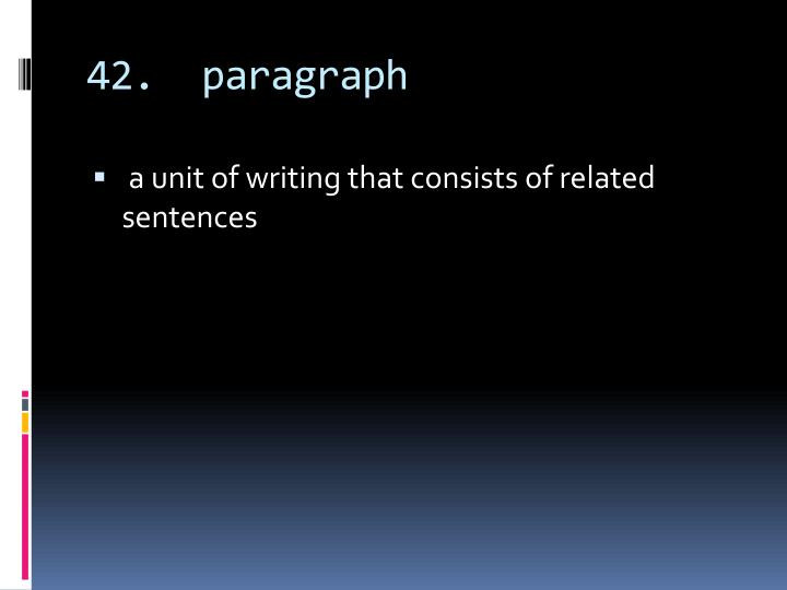 42.  paragraph