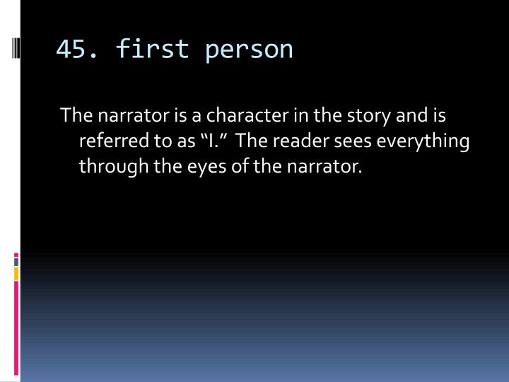 45. first person