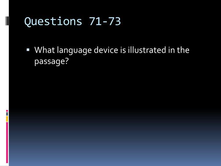 Questions 71-73