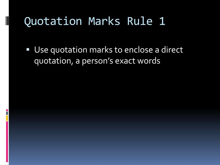 Quotation Marks Rule 1