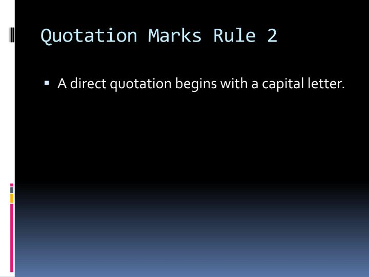 Quotation Marks Rule 2