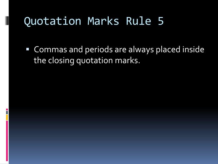Quotation Marks Rule 5