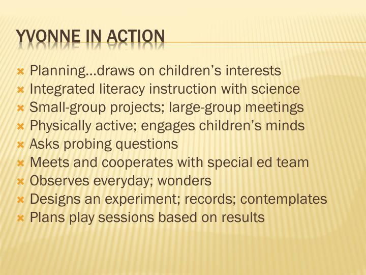 Planning…draws on children's interests