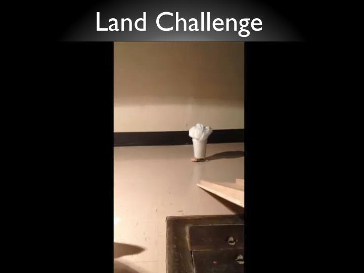 Land Challenge