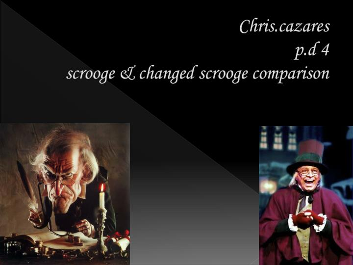 a comparison of the characters scrooge and william and john in a christmas carol by charles dickens A christmas carol: characters historical context of a christmas carol the impoverished state of london in dickens' lifetime is a big influence of the story antagonist: scrooge is the antagonist of his social circle but the villain of the story is the immoral qualities that he represents, meanness.