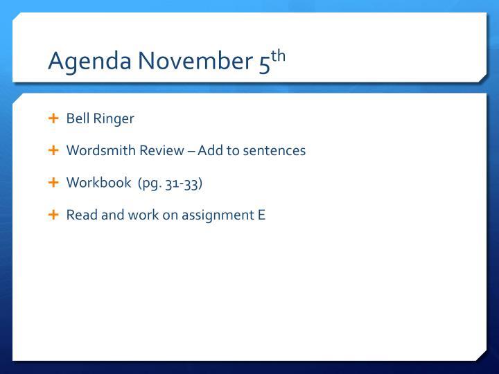 Agenda November 5