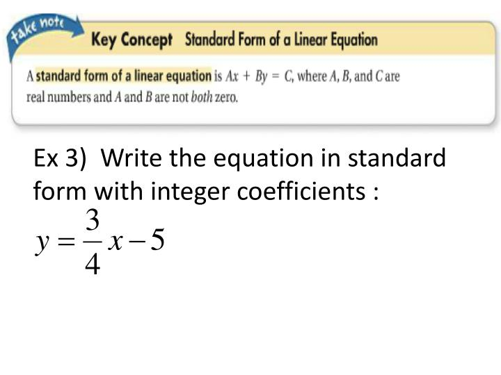 Ex 3)  Write the equation in standard