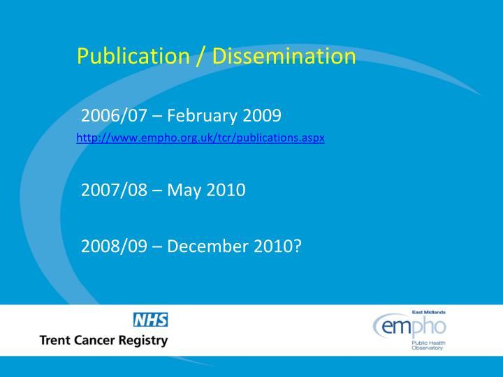 Publication / Dissemination