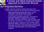 our programs services