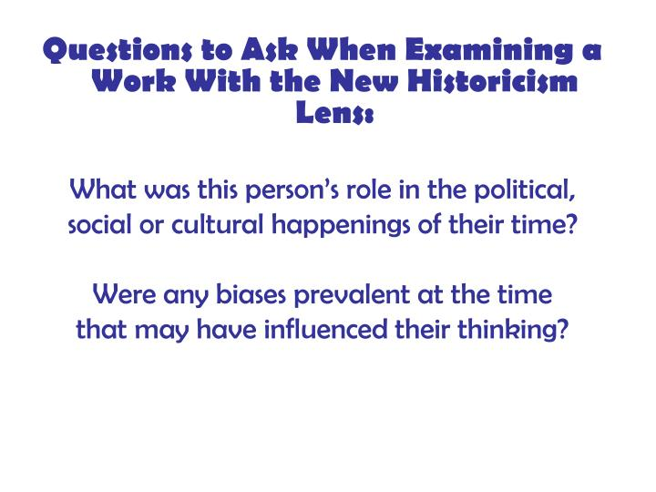 Questions to Ask When Examining a Work With the New Historicism Lens: