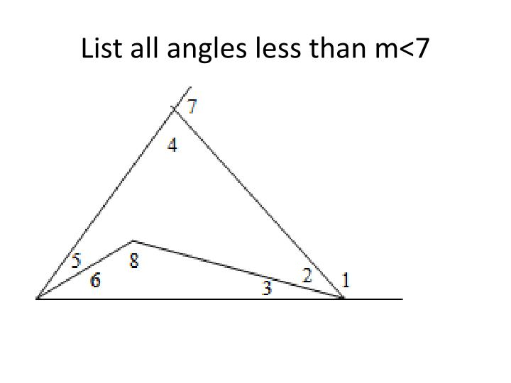 List all angles less than m<7