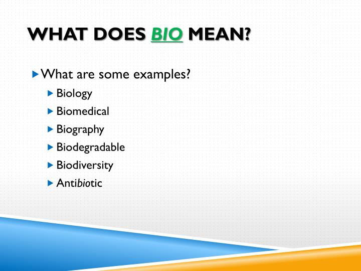 What does bio mean