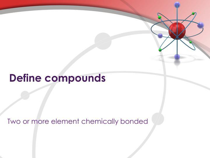 Define compounds