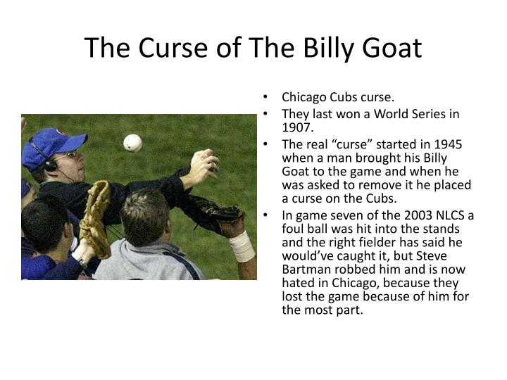 The Curse of The Billy Goat