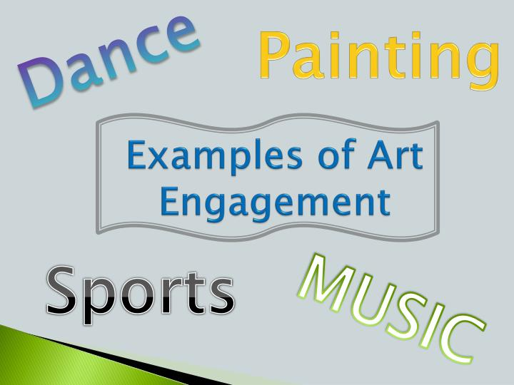 Examples of Art Engagement