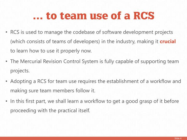 … to team use of a RCS