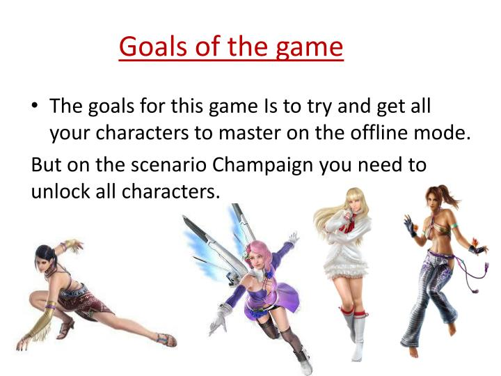 Goals of the game