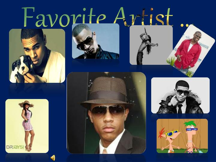 Favorite Artist …