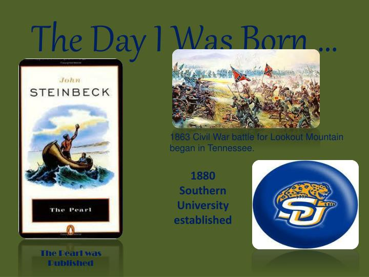The Day I Was Born …